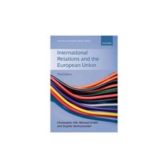 International Relations and the European Union (Paperback) (Christopher Hill & Michael Smith & Sophie