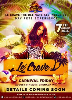 'LE CRAVE' the Ultimate All Inclusive Day Fete Experience Aug 7th, 2015 Please Share