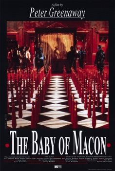 The Baby of Macon (1993), by Peter Greenaway