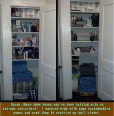 Reuse shoe boxes to organize a hall closet