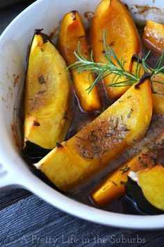 Roasted Brown Sugar & Rosemary Squash Wedges {A Pretty Life}...Made these and loved it.  Rosemary is a perfect spice. Elegant and tasty...will be making these again and again!!