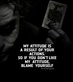 Attitude Quotes, Mood Quotes, True Quotes, Motivational Quotes, Inspirational Quotes, Qoutes, Heath Ledger Joker Quotes, Heartless Quotes, Classy Quotes