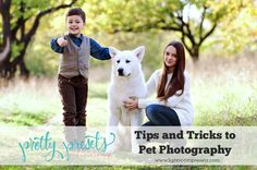 Tips and Tricks to Pet Photography. Pretty Presets for Lightroom.
