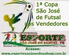 Portal Esporte São José do Sabugi: VEM AI: 1ª Copa São José de Futsal dos Vendedores