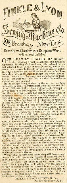 1862 Ad Finkle & Lyon Sewing Machine 538 Broadway NYC Victorian Woman Year: 1862 Type: Original Print Ad Approximate Size (inches): 2.25 x 6.25 Approximate Size (cm): 6 x 16