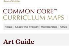 Art Guide: http://commoncore.org/maps/resources/art