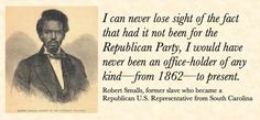 Tea Party Heritage ~ Diverse and Free! Robert Smalls, former slave who became a US Representative