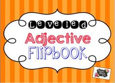 Teach Speech 365: Leveled Adjective Flipbook - use 5 senses chart to describe common items!