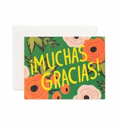 Muchas Gracias Single Card - Rifle Paper Co. - 5 when folded) - Blank interior - Matching soft white envelopes - Printed full colour on natural white cover paper. Gorgeous Things LTD, Lewes, East Sussex. Thank You Greeting Cards, Thank You Greetings, Greeting Card Shops, Congratulations Card, Rifle Paper Company, Floral Illustrations, Paper Goods, Note Cards, Birthday Cards