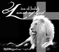 Lion of Judah. Lamb of God.