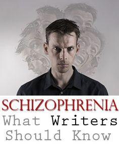 Schizophrenia: What Writers Should Know, by psychiatrist Jonathan Peeples.