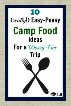 10 easy, no stress food ideas for family camping trips