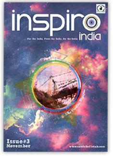 Issue#3 1 November 2013 Link: http://www.inspiroindia.com/