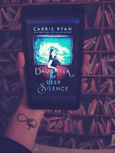 Sleepywolfread: Daughter of Deep Silence de Carrie Ryan