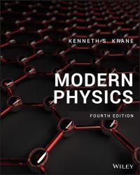 Pdf Ebook Modern Physics 4th Edition By Kenneth S Krane Modern Physics Physics Ebook