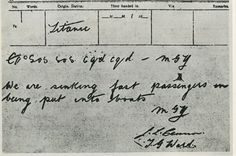 Poignant: The last message received from the Titanic.