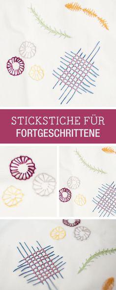 DIY-Tipps: Stickstiche für Fortgeschrittene: Wir zeigen Dir, wie Du Sticken lernst / embroidery stitches for professionals, contemporary embroidery via DaWanda.com