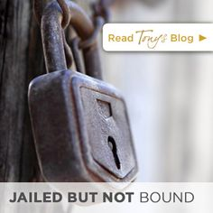 Jailed but Not Bound