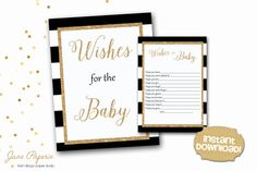 Wishes for The Baby are a great way to add that special touch to your baby shower. You can set them up next to the sign by the gift table so every guest can see them and fill them out with their wishes for the baby. All of them can be kept as keepsakes or added to the baby's scrapbook. INSTANT DOWNLOAD - wishes for the baby black stripes gold glitter accents printable sign and cards. Find more coordinating printables at JanePaperie: https://www.etsy.com/shop/JanePaperie