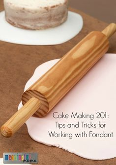 Tips and Tricks for Decorating with Fondant - Cake Decorating 201