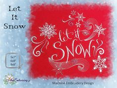 Let it Snow - Christmas and New Year Machine Embroidery Design of Illuminated Words Chalkboard Art Typography Style in four sizes, created by ArtEmbroidery.  Make a statement in style with these calligraphic wonders. Sweeping brush strokes and delicate embellishments add to any