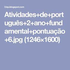 Atividades+de+português+2+ano+fundamental+pontuação+6.jpg (1246×1600)