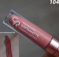 Golden Rose Lipstick, Golden Rose Cosmetics, Lipstick Swatches, Matte Lipstick, Golden Soft, Lip Colors, Best Makeup Products, Hair Beauty, Makeup