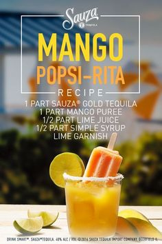 Enjoy our delicious Mango Margarita as a refreshing cocktail or a sweet Popsi-rita – the choice is yours.  Mango Margarita:  1 part Sauza®️️ Gold Tequila 1 part mango puree  1⁄2 part lime juice  1⁄2 part simple syrup  Directions: Rim the glass with a lime then salt. Add ingredients to an ice-filled shaker. Shake and strain over ice into glass and serve.   To make a Popsi-Rita, combine ingredients (except mint) and freeze in a popsicle mold