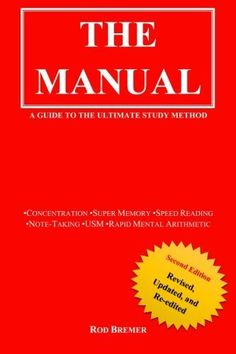 The Manual: A Guide to the Ultimate Study Method (USM), Second Edition Reading Notes, Study Methods, Speed Reading, Arithmetic, Manual, Self, Teaching, Books, Time Tested