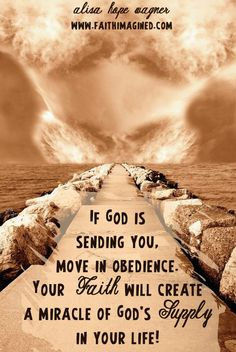 If God is sending you, move...