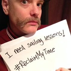 Neill Johnstone would reclaim his time with sailing lessons! #ReclaimMyTime