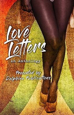 Love Letters by Tamika Newhouse https://www.amazon.com/dp/B079QJYL4G/ref=cm_sw_r_pi_dp_U_x_3D3FAbKNDJW9B
