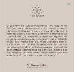 Sri Prem Baba, Blessed, Spirituality, Mindfulness, Quotes, Zen, Spiritism, Thoughts, Frases