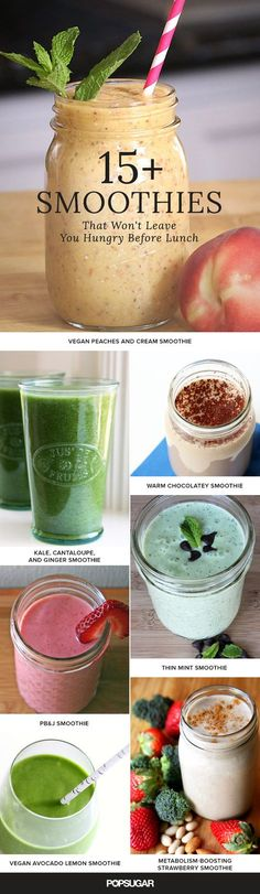 When you're rushing to make it out the door on time in the morning, you don't have to skip the most important meal of the day if you take a few minutes to blend up a smoothie. These 18 recipes are perfect for on-the-go breakfasts, and the best part is they won't leave your stomach growling before lunchtime rolls around.