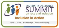 Summit on Race and Inclusion May 17, 2016