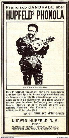 Original-Werbung/ Anzeige 1907 - FRANCISCO D'ANDRADE / DIE PHONOLA / HUPFELD - LEIPZIG - Ca. 90 X 160 Mm - Werbung