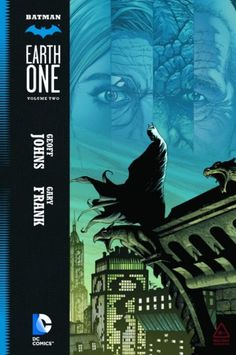 "DC COMICS: GEOFF JOHNS DISCUTE DEL SECONDO VOLUME DI ""BATMAN EARTH ONE"" http://c4comic.it/2015/05/18/dc-comics-geoff-johns-discute-del-secondo-volume-di-batman-earth-one/"