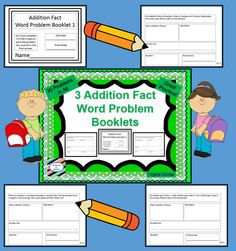 3 booklets of addition fact word problems--10 problems per booklet--students show their work using model/pictures, tally marks, equation, or a number line--great practice