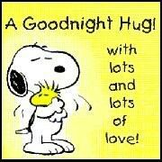 Good Night Hug With Lots and Lots of Love - Snoopy Hugging Woodstock Good Night Hug, Good Night Sweet Dreams, Good Night Quotes, Night Night, Snoopy Love, Snoopy And Woodstock, Snoopy Hug, Peanuts Cartoon, Peanuts Snoopy