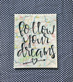 Canvas quote Follow your dreams 8x10 hand painted by kismetcanvas