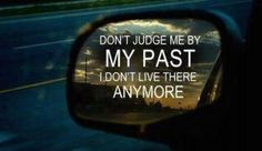 Forgive the past. . .