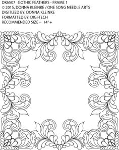 Gothic Feathers 1 - Frame 1 By Donna Kleinke / One Song Needle Arts Quilting Templates, Machine Quilting Designs, Embroidery Patterns, Hand Embroidery, Quilt Patterns, Free Motion Quilting, Hand Quilting, Whole Cloth Quilts, Quilting Rulers