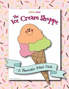 Ice Cream - We all scream for ice cream!  This is a fun thematic unit that…