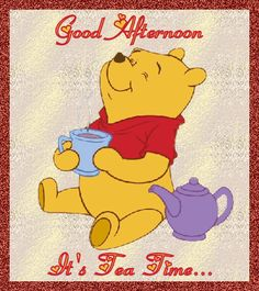 Winnie the Pooh Good Afternoon Quotes, Best Afternoon Tea, Good Day Quotes, Good Morning Good Night, Good Morning Quotes, Gd Morning, Night Quotes, Winnie The Pooh Quotes, Winnie The Pooh Friends