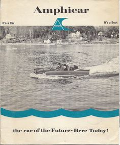 """""""It's a Car! It's a Boat! 1961 Amphicar: The car of the future here today!"""""""