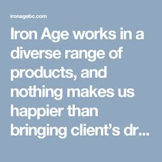 Get in touch with Iron Age Manufacturing if you require high-quality custom metal products in Vancouver, BC. Site Visit, Iron Age, Custom Metal, Quotations, It Works, Goal, Zero, Bring It On, Range
