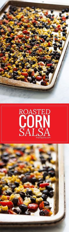 This Roasted Corn Salsa recipe is an easy and healthy addition to a salad, meat-based dinner entree or eggs in the morning. It's homemade with black beans, fresh corn, onions and peppers- I seriously love this so much I now keep a container of it in my re Easy Dinners For Two, Easy Meals, Quesadillas, Easy Healthy Recipes, Easy Dinner Recipes, Delicious Recipes, Healthy Dinners, Healthy Food, Healthy Eating