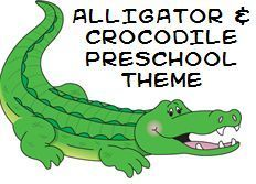 Alligator and Crocodile Theme and Activities for preschool