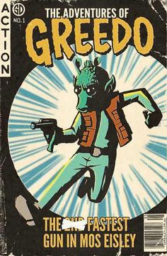 The Adventures of Greedo - The 2̶n̶d̶ Fastest Gun in Mos Eisley
