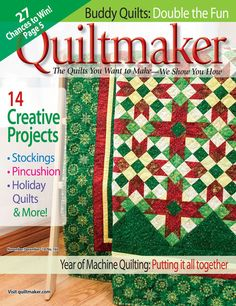 Quiltmaker Nov/Dec '14 features stockings, a pincushion, holiday quilts and more. 14 creative projects in all!